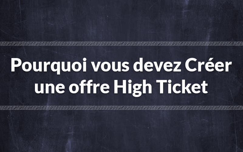 offre high ticket